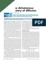 Dicotomous History of Diffusion