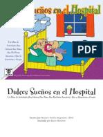 Dulces Sueños en El Hospital