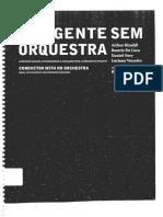 Roberto Tibiriçá - O Regente Sem Orquestra