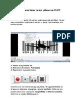 Cómo Capturar Fotos de Un Vídeo Con VLC