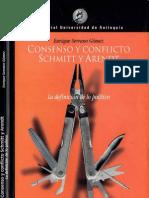 Consenso y Conflicto Scmitt y Arendt_Enrique Serrano Gomez