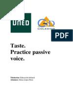 Taste Practice Passive Voice