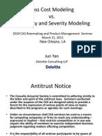 2012 RPM - Loss Cost Modeling vs FS Modeling