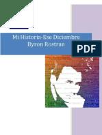 Mi Historia-Ese Diciembre_Byron Rostran