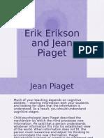 Erikson and Piaget