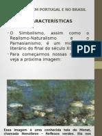 Simbolismo Em Portugal e No Brasil Pp