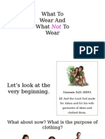 What to Wear and What Not to Wear