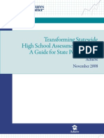 Transforming State Wide High School Assessment Systems