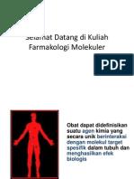 1. Selamat Datang Di Kuliah Farmakologi Molekuler 2015