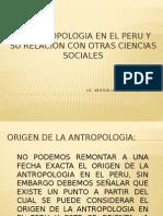 La Antropologia en El Peru Relacion de La Antropologia Con Otras Ciencias Sociales
