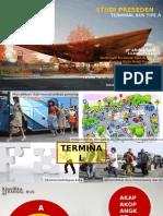 Studi Preseden Terminal Bus tipe A