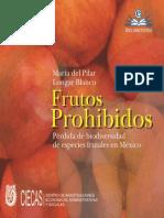 Frutos Prohibidos Perdida de Biodiversidad de Especies Frutales en Mexico
