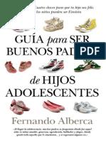 Guia Para Ser Buenos Padres de - Fernando Alberca de Castro