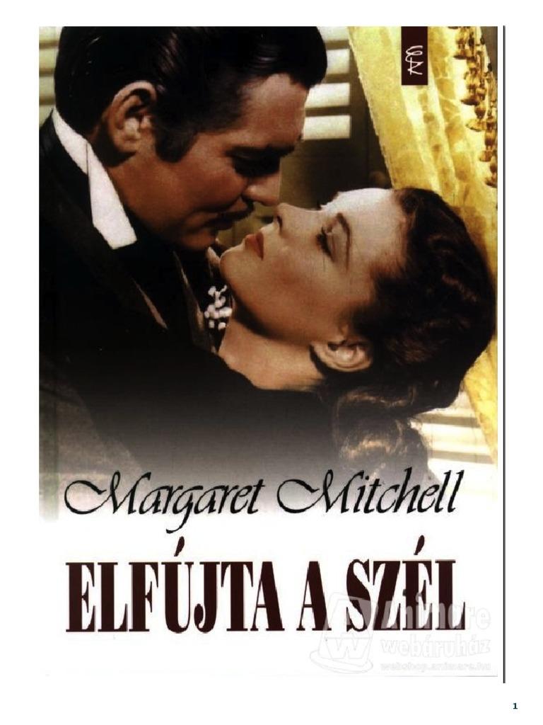Mitchell Margaret - Elfujta a Szel 5d3e9939f8