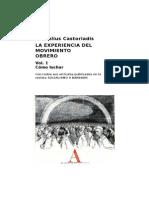 Castoriadis_La Experiencia Del Movimiento Obrero I