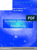 Martin a. Barstow, Jay B. Holberg Extreme Ultraviolet Astronomy (Cambridge Astrophysics Series 37)