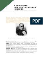 Biografia de Bessemer Convertidor de Acero Inventor Proceso Bessemer