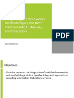 Integrating IT Frameworks, Methodologies and Best Practices Into IT Delivery and Operation