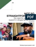 Not So Straightforward Refugee Family Reunion Report 2015