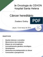 II- Câncer Hereditário // Dr Gustavo Godoy