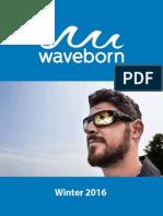 Waveborn Catalog - Winter 2016