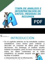Etapa de Análisis e Interpretación de Datos Medidas de Resumen
