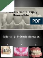 Prótesis Dental Fija y Removible