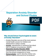 Separation Anxiety Disorder and School Phobia[1][1]