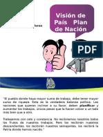 Vision de Pais y Plan de Nacion