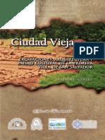 Ciudad vieja... La primera Villa de San Salvador
