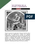 Breve Historia de La Escritura y Tipografía