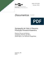 Agregaçãod e Valor a Pequena Produção Florestal Madereira