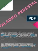 Taladro Pedestal