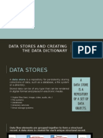 Data Stores and Creating the Data Dictionary