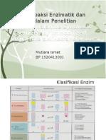 Reaksi-Reaksi Enzimatik Dan Aplikasi Dalam Penelitian