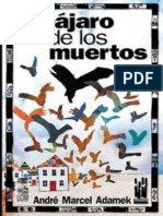Adamek, Andre Marcel - El Pajaro de Los Muertos