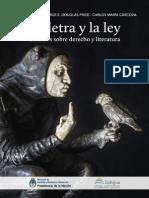 Ruiz, Alicia y Et Al. (2014).- La Letra y La Ley. Estudios Sobre Derecho y Literatura (Infojus)