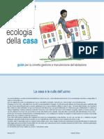GUIDA ECOLOGIA DELLA CASA Italiano - A Cura Di Fondazione La Casa - Maggio 2011