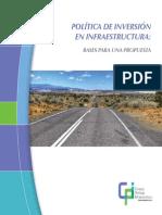 2013. Política de Inversión en Infraestructura Bases Para Una Propuesta.