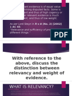 Relevancy and weight of evidence