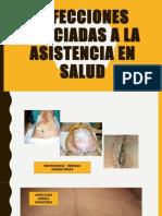 Infecciones Asociadas a La Asistencia en Salud