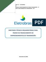 DIRETRIZES TÉCNICO-ORÇAMENTÁRIAS PARA PEDIDO DE FINANCIAMENTO DE EMPREENDIMENTOS DE TRANSMISSÃO.pdf