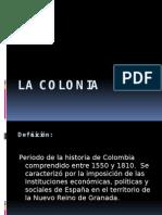 La Colonia