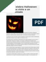 Quien Celebra Halloween Nunca Ha Visto a Un Endemoniado asi