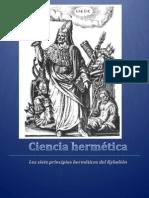 Lopez Rico Mario - Ciencia Hermetica - Los Siete Principios Hermeticos Del Kybalion