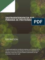 Gastroenteropatia Por Perdida de Proteinas