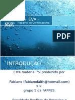EVA-MVA Fabiano Loula e amigos Trabalho controladoria Fappes
