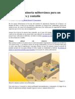 Técnicas de Minería Subterránea Para Un Trabajo Seguro y Rentable