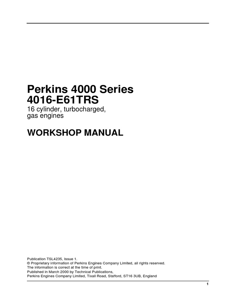 WORKSHOP MANUAL - Perkins 4000 Series 4016-E61TRS 16 Cylinder,  Turbocharged, Gas Engines | Natural Gas | Propulsion