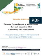 Dossier de presse de la Semaine Economique de la Méditerranée